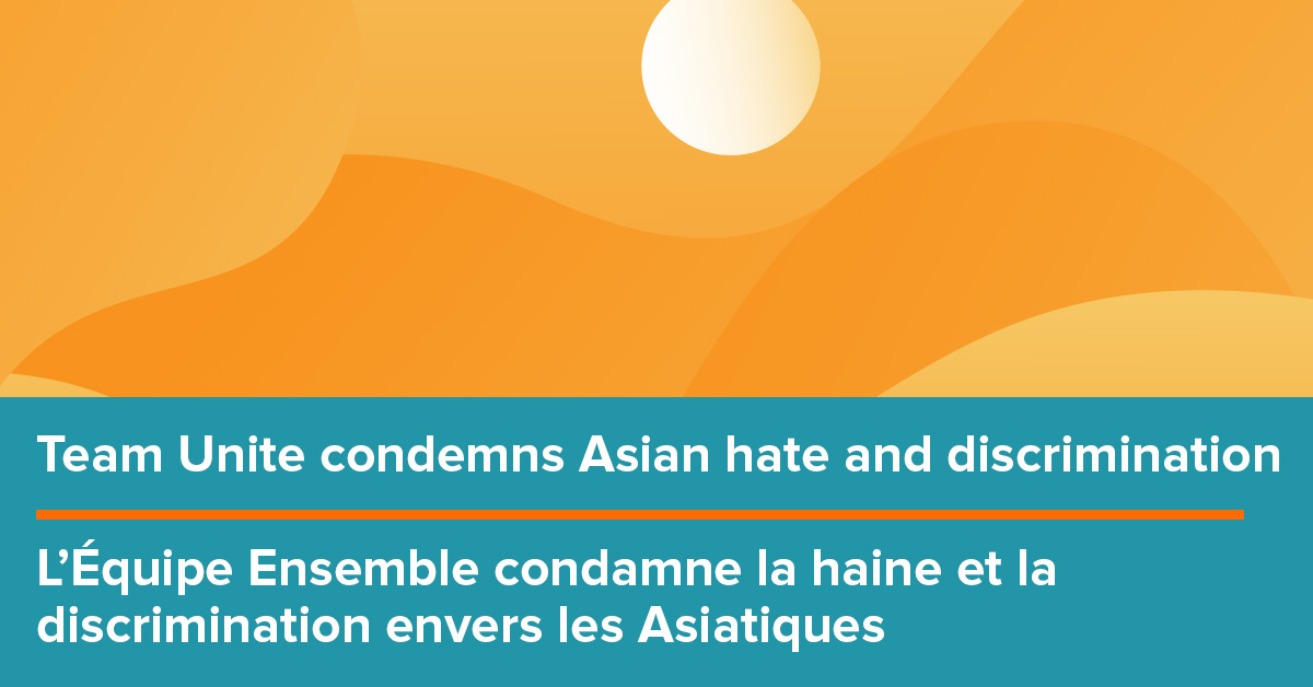 Team Unite condemns Asian hate and discrimination
